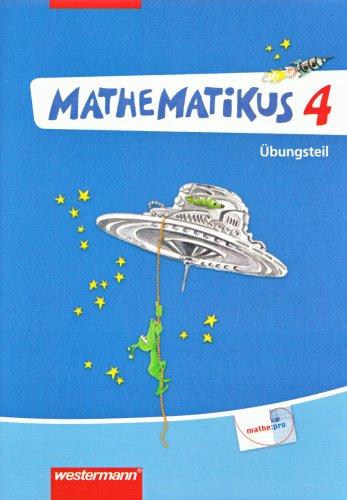 Mathematikus - Allgemeine Ausgabe 2007: Übungsteil 4