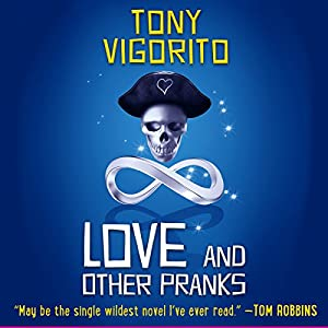 Love and Other Pranks Audiobook