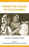 From the Local to the Global (3rd Edition) : Key Issues in Development Studies, , 0745334733