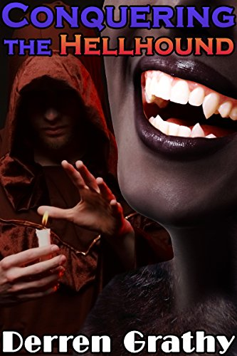 Conquering The Hellhound Monster Girl Romance 2 By Grathy Derren