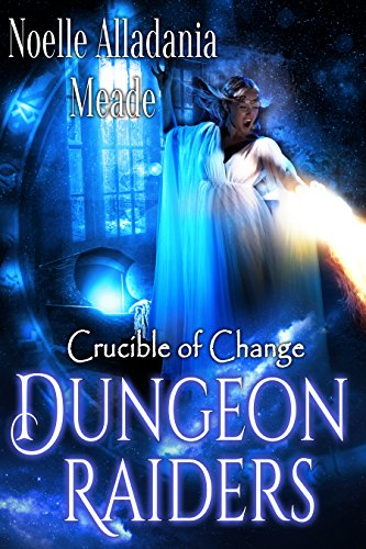 Dungeon Raiders: Crucible of Change #4