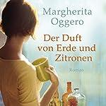 Der Duft von Erde und Zitronen   Margerita Oggero