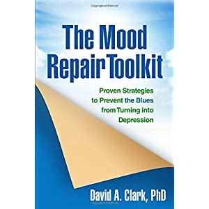 Learn more about the book, The Mood Repair Toolkit: Proven Strategies to Prevent the Blues from Turning into Depression
