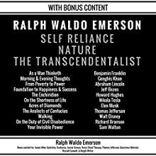 Self Reliance, Nature, The Transcendentalist: Plus Bonus Content Audiobook by Ralph Waldo Emerson Narrated by Richard Banks, Patrick Jonathan, Greg McCarthy, Seth Trey, Danny Galvez, Matthew Parris