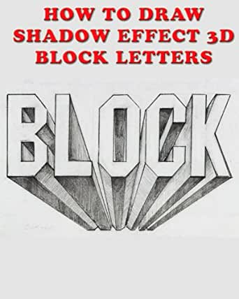 how to draw block letters how to draw shadow effect 3d block letters kindle 1297