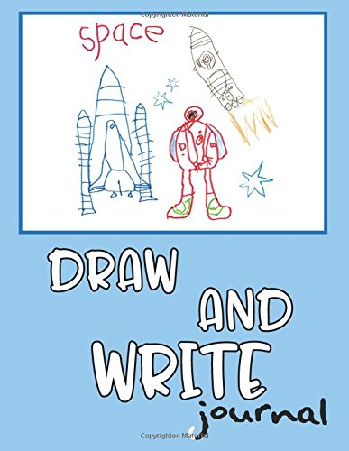 Read Online Draw And Write Journal: Writing Drawing Journal For Kids pdf epub