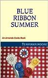 Amanda's Blue Ribbon Summer (An Amanda Cooks Book)