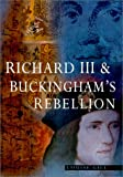 Richard III and the Buckingham's Rebellion, Louise Gill, 0750924683
