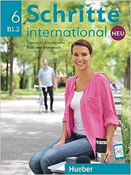 Schritte International. Kursbuch-arbeitsbuch. Per Le Scuole Superiori. Con E-book. Con Espansione Online: Schritte Int.neu 6 Kb+ab+cd-audio por Aa Vv epub