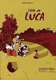 L'été de Luca par Malik Deshors