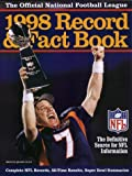 The Official NFL 1998 Record and Fact Book, National Football League Staff, 0761113193