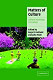 Matters of Culture : Cultural Sociology in Practice, , 0521791626