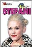 Gwen Stefani (Biography)