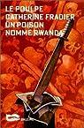 Un poison nommé Rwanda par Fradier