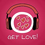 Get Love! Learn to love yourself by Hypnosis   Kim Fleckenstein