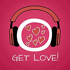 Get Love! Learn to love yourself by Hypnosis Hörbuch