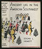 Ancient Life in Mexico and Central America, Hewett, Edgar L., 0819602051