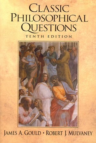 Classic Philosophical Questions (10th Edition)