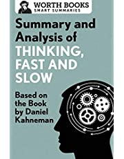 Summary and Analysis of Thinking, Fast and Slow: Based on the Book by Daniel Kahneman
