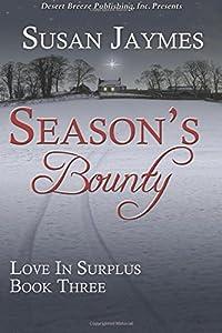 Season's Bounty (Love In Surplus) (Volume 3)