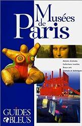 Guide Bleu : Musées de Paris