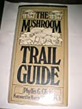 The Mushroom Trail Guide, Phyllis Glick, 0030183065