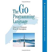 The Go Programming Language (Addison-Wesley Professional Computing Series)