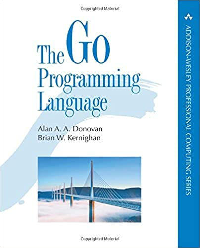 The Go Programming Language - Alan A. A. Donovan, Brian W. Kernighan