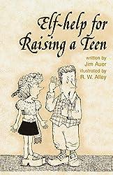 Elf-help for Raising a Teen
