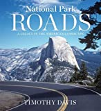 National Park Roads: A Legacy in the American Landscape