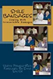 Smile Bandages: Coping With Irreversible Damages