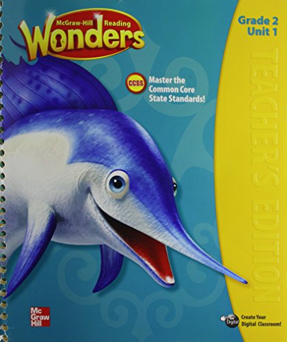 Wonders Reading Grade 2 Unit 1 TEACHER'S EDITION 2014