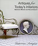 img - for Antiques For Today's Interiors book / textbook / text book