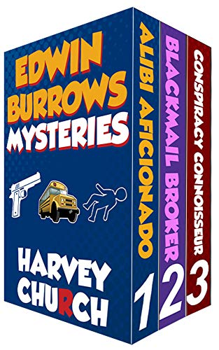 Edwin Burrows Mysteries: Books 1-3 by [Church, Harvey]