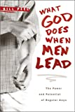 What God Does When Men Lead, Bill Peel, 1414337450