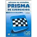 Prisma De Ejercicios A1 Comienza/ Prisma Excercice Book A1 Begins: Metodo De Espanol Para Extranjeros / Method of Spanish for Foreigners (Spanish Edition)