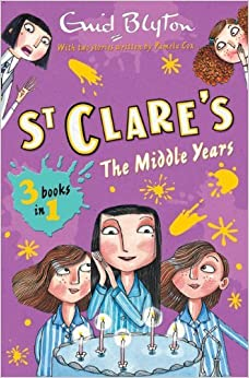 The St. Clare's Collection Volume II by Enid Blyton (5-Aug-2013)