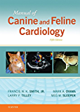 Manual of Canine and Feline Cardiology - E-Book