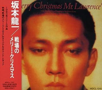 Ryuichi Sakamoto - Merry Christmas Mr. Lawrence - Amazon.com Music