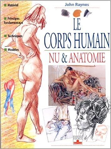 Lire un LE CORPS HUMAIN. Nu & anatomie pdf