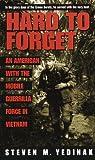 Hard to Forget, Steven M. Yedinak, 0804118094