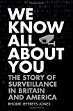 img - for We Know All About You: The Story of Surveillance in Britain and America book / textbook / text book