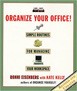 Organize Your Office: Simple Routines for Managing Your Workspace ...