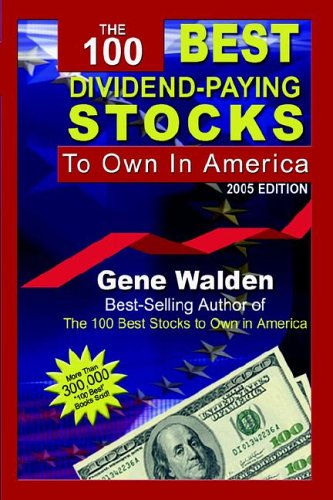 The 100 Best Dividend-Paying Stocks to Own in America (The Best Dividend Stocks To Own)