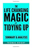 japanese art of organizing - The Life-Changing Magic of Tidying Up: The Japanese Art of Decluttering and Organizing by Marie Kondo | Summary & Analysis