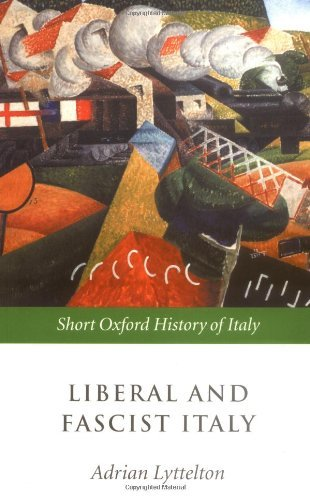 Download Liberal and Fascist Italy: 1900-1945 (Short Oxford History of Italy) Pdf