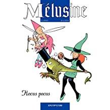 Mélusine – tome 7 - HOCUS POCUS (French Edition)