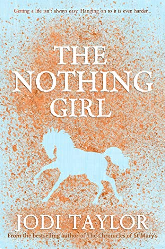 The Nothing Girl (Frogmorton Farm Series) por Jodi Taylor