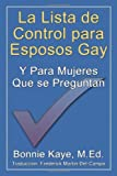 La Lista de Control para Esposos Gay Y para Mujeres Que se Preguntan, Bonnie Kaye, 1926585887