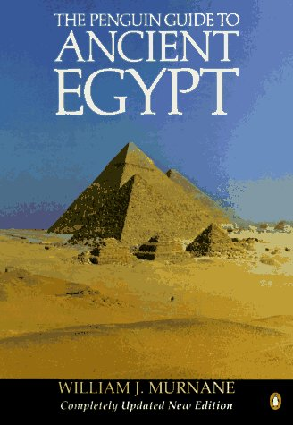 Guide to Ancient Egypt, The Penguin: Revised Edition (Penguin Handbooks)